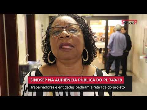 Sindsep na Audiência Pública do PL 749/19