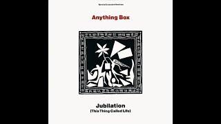 Anything Box Jubilation