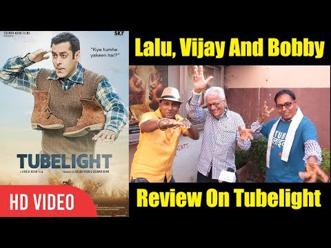 Lalu, Vijay And Bobby Review On Tubelight | Salman Khan, Sohail Khan, Kabir | Tubelight Movie Review