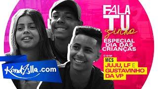 """Fala Tuzinho MC Juju, MC LF e MC Gustavinho da VP – """"Meu Sonho é Dar Uma Casa pra Mãe"""""""