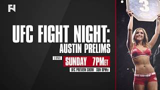 UFC Fight Night Austin Prelims LIVE Sun., Feb. 18 at 7 p.m. ET on FN Canada
