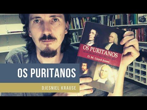 Os puritanos - D.M. Lloyd-Jones