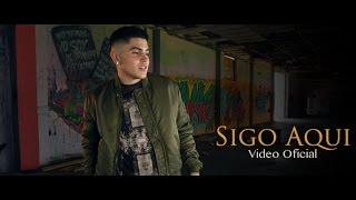 Sigo Aqui - El Joey  (Video)