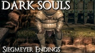 Dark Souls [HD] Siegmeyer Of Catarina All Endings PC Play W/ Commentary