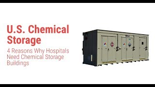 4 Reasons Why Hospitals Need Chemical Storage Buildings