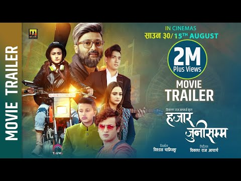 Nepali Movie Hajar Juni Samma Trailer