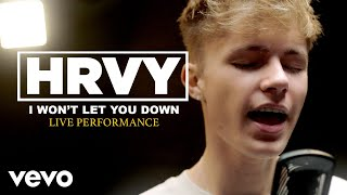 "HRVY   ""I Won't Let You Down"" Official Performance 