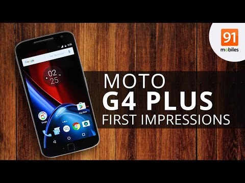 Moto G4 Plus : First impressions | First Look