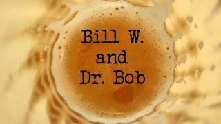 """Bill W and Dr Bob"" at Circle Players!"