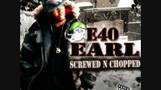 E-40-EARL[SCREWED N CHOPPED]