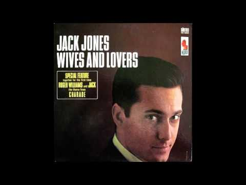 Jack Jones - Wives And Lovers (Kapp Records 1963)