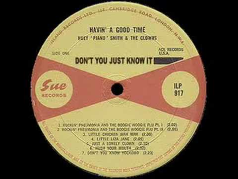 "Don't You Just Know It (1958) (Song) by Huey ""Piano"" Smith"