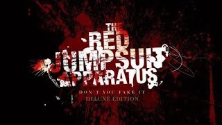 The Red Jumpsuit Apparatus -  Don't You Fake It Deluxe Edition (2006)  Full Album