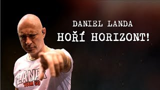 Daniel Landa - Hoří horizont (Lyric Video)
