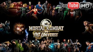 Mortal Kombat VS DC Universe [Xbox 360] - ✪ DC Univers ✪ | Full Walkthrough | HD