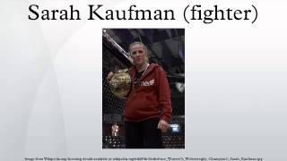 Sarah Kaufman (fighter)