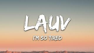 Lauv & Troye Sivan   I'm So Tired... (Lyrics)