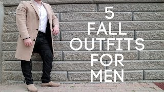 5 Autumn Outfits For Men - Mens Fall Fashion LookBook 2018