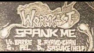 WORMCAST:spank me(japanese hardcore punk.1993)