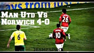 Manchester United vs Norwich City 4-0 (HD)