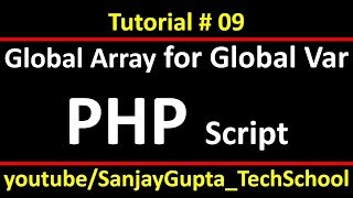 09 PHP | global variables through global array in php script using xampp | by Sanjay Gupta