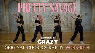 "Original Choreography Workshop BLACKPINK - ""Pretty Savage"" / RYEON of CRAZY"