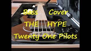 Twenty One Pilots   The Hype (BASS COVER + TAB)