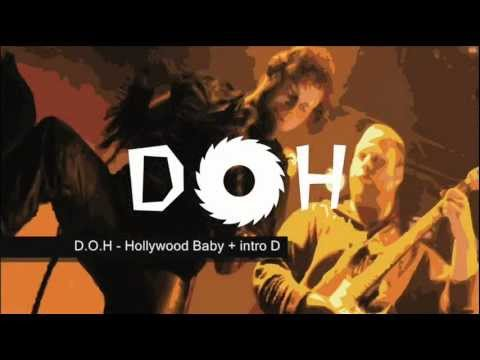 D.O.H - Hollywood Baby + intro (2009)