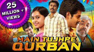 Main Tujhpe Qurban (VVS) 2019 New Released Hindi Dubbed Full Movie | Sivakarthikeyan, Sri Divya