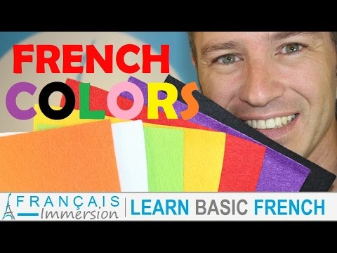 French COLORS (Colours) Les Couleurs en Français + FUN! (Learn French with Funny French Lessons)