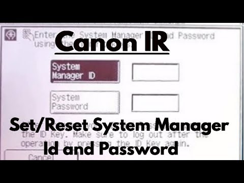 System Manager ID and System Password Canon ImageRUNNER IR