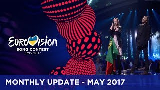 Eurovision Song Contest 2017 - Monthly Update - May 2017