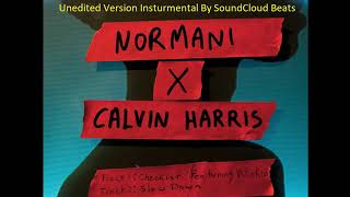 Normani & Calvin Harris Slow Down(Unedited Instrumental)