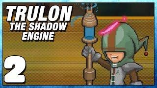 Trulon The Shadow Engine Part 2 - Ferra - Lets Play Trulon PC Gameplay