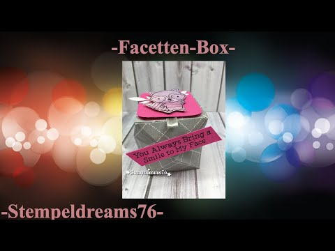 ✂️ Facetten Box ✂️--Bring a smile to my face-- [Tutorial/deutsch]