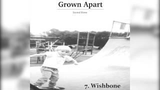 Grown Apart - Wishbone