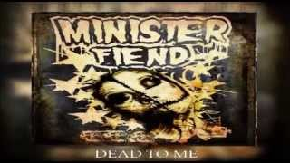 Minister Fiend - Dead to Me