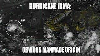 Hurricane Irma: Obvious Manmade Origin