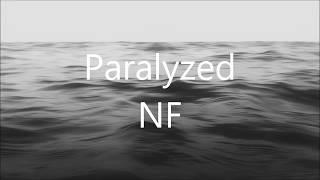 NF   Paralyzed (Lyrics)