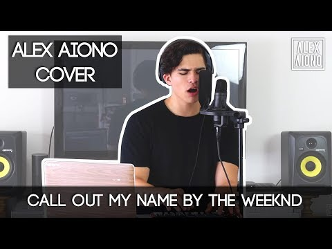 Call Out My Name By The Weeknd | Alex Aiono Cover