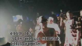 2 Pistols ft. Shyze | DIRTY FOOTS