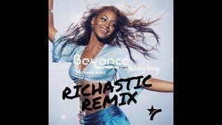 Beyonce Ft. Sean Paul   Baby Boy (Richastic Remix)