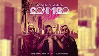 Conmigo (Audio) - Golpe A Golpe feat. Justin Quiles (Video)