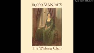 The Colonial Wing - 10.000 Maniacs