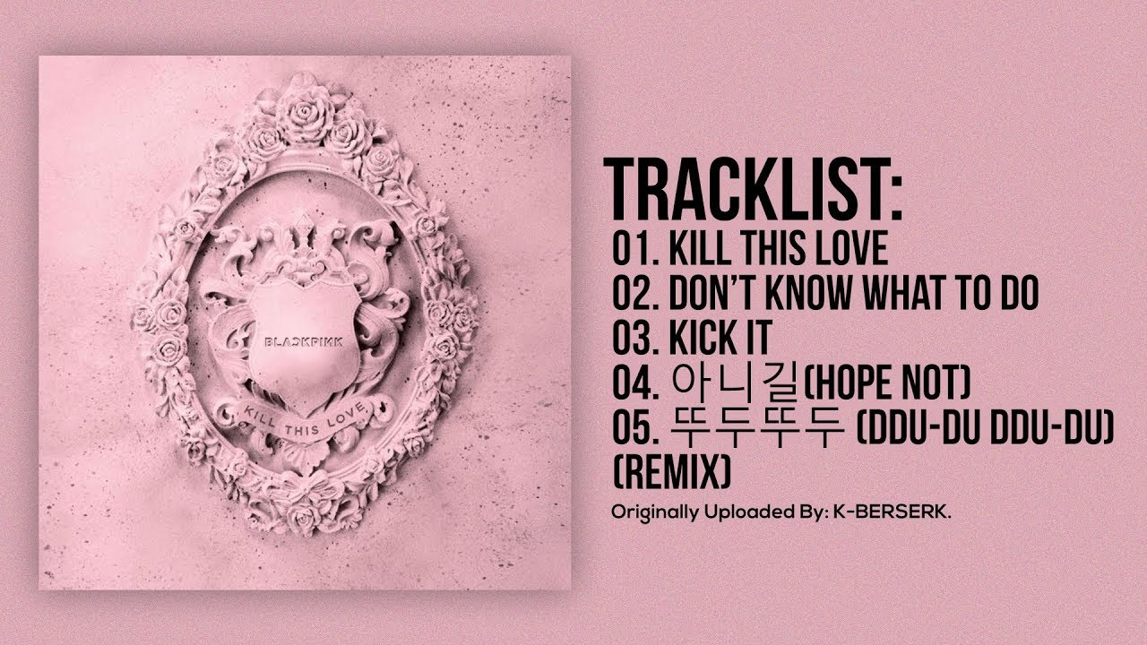 Full Album] BLACKPINK - KILL THIS LOVE | Popular50