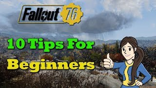 Fallout 76 - 10 Tips For Beginners