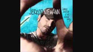 Jerrod Nieman - Lover, You Don't treat Me no Good Anymore