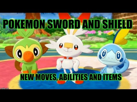 Pokemon Sword and Shield New Moves,Abilities and items