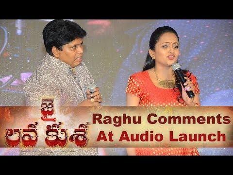 Raghu Funny Speech At Jai Lava Kusa Audio Launch