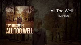 Taylor Swift - All Too Well (Piano Version)